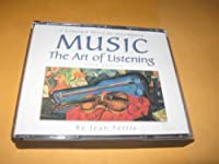 3 Compact Discs to Accompany Music: The Art of Listening