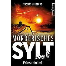 Mörderisches Sylt: Friesenkrimi (Hannah Lambert ermittelt 3) (German Edition)