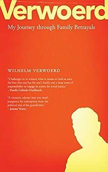 Verwoerd: My Journey through Family Betrayals by [Verwoerd, Wilhelm]