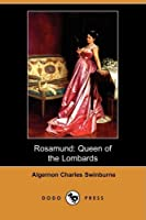 Rosamund: Queen of the Lombards