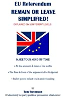 EU Referendum Made Simples!: All the Answers & None of the Waffle