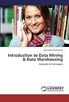Introduction to Data Mining & Data Warehousing