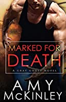 Marked for Death (A Gray Ghost Novel)