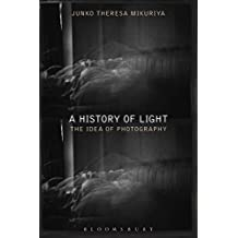 A History of Light: The Idea of Photography
