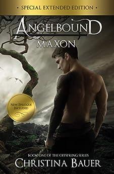 Maxon (Angelbound Offspring Book 1) by [Bauer, Christina]