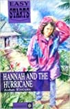 Hannah and the Hurricane (Easy Starts S.)