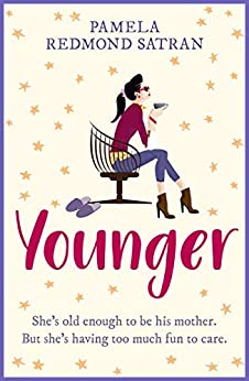 Younger: A laugh out loud romantic comedy by [Satran, Pamela Redmond]