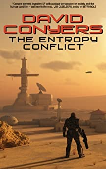 The Entropy Conflict by [Conyers, David]