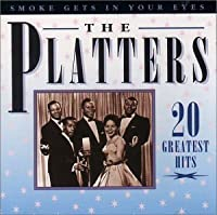 Smoke Gets in Your Eyes by Platters (1996-05-03)