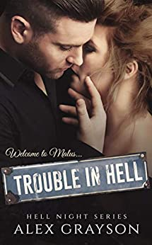 Trouble in Hell (Hell Night Series, Book One) by [Grayson, Alex, Editing, Ultra]