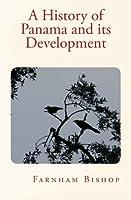 A History of Panama and Its Development