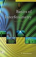 Basics of Interferometry, Second Edition