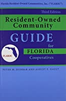 Resident-Owned Community Guide for Florida Cooperatives, 3rd. Edition