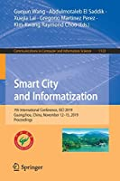 Smart City and Informatization: 7th International Conference, iSCI 2019, Guangzhou, China, November 12–15, 2019, Proceedings (Communications in Computer and Information Science)