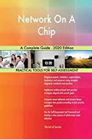 Network On A Chip A Complete Guide - 2020 Edition