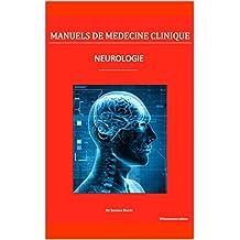 Neurologie (Manuels de médecine clinique) (French Edition)