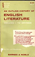 Outline History of English Literature: To Dryden v. 1 (College Outline)