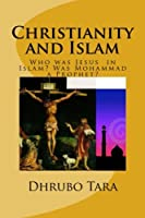 Christianity and Islam: Was Mohammad a Prophet?