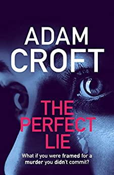 The Perfect Lie by [Croft, Adam]