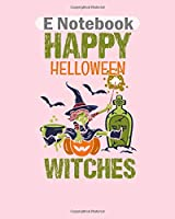 E Notebook: halloween witches horror broom witch costume  College Ruled - 50 sheets, 100 pages - 8 x 10 inches
