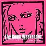 THE ROOM 15周年コンピレーション selected by DJ KAWASAKI
