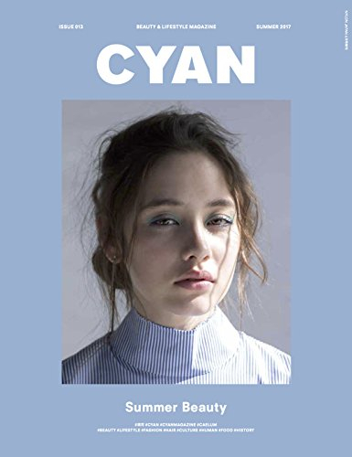 CYAN (シアン) issue 013 (NYLON JAPAN 2017年 6月号増刊)