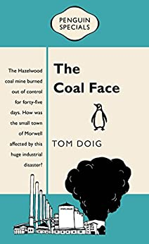 The Coal Face: Penguin Special by [Doig, Tom]