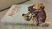 Red Rum: The Full Story of a Courageous Horse