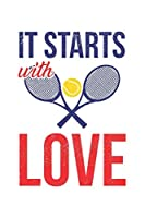 It starts with tennis love: diary, notebook, book 100 lined pages in softcover for everything you want to write down and not forget