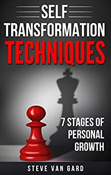 Self Transformation Techniques: 7 stages of personal growth by [Van Gard, Steve]