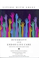 Living with Grief: Diversity and End of Life Care