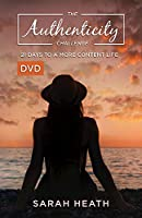 The Authenticity Challenge Dvd: 21 Days to a More Content Life