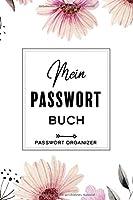 Mein Passwort Buch: Passwort Buch / Passwort Manager zum Verwalten von diversen Passwoertern, Zugangsdaten und PINs - Gliederung von A-Z - Ca. A5 - Softcover