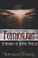 Featherlight: A Ravages of Honor Novella