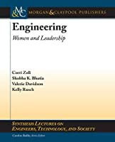 Engineering: Women and Leadership (Synthesis Lectures on Engineers, Technology, and Society)