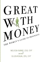 Great with Money: The Women's Guide to Prosperity
