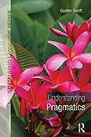 Understanding Pragmatics (Understanding Language)