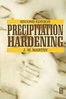 Precipitation Hardening, Second Edition