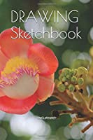 """DRAWING Sketchbook: Size 6"""" X 9"""", 200 Pages, Personalized Artist and Drawing Sketchbook, Blank White Pages, Notebook and Sketchbook for creator and writing according to your imagination"""