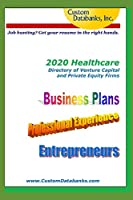 2020 Healthcare Directory of Venture Capital and Private Equity Firms: Job Hunting? Get Your Resume in the Right Hands