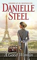 A Good Woman: A Novel