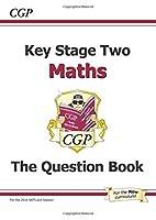 KS2 Maths Question Book by CGP Books(2008-09-01)