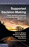 Supported Decision-Making: Theory, Research, and Practice to Enhance Self-Determination and Quality of Life (Cambridge Disability Law and Policy Series) 画像