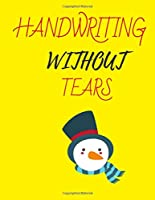 Handwriting Without Tears: Primary Composition Notebook Story Paper Journal: Dashed Midline And School Exercise Book | 200 Story Pages |