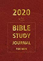 Bible Study Journal 2020 for men: Daily Christian Workbooks, Christian Journaling Bible, Scripture Journaling, prompt for practice to writing with bible with Red cover (Scripture and Reflection bible journal)