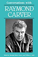 Conversations with Raymond Carver (Literary Conversations Series) by Unknown(1990-10-01)