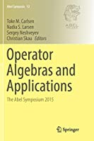 Operator Algebras and Applications: The Abel Symposium 2015 (Abel Symposia)