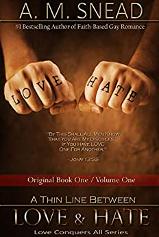 A Thin Line Between Love & Hate: Original Book 1 / Vol. 1 (Love Conquers All) by [Snead, A.M., Bishop, CJ]