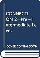 CONNECTION 2―PreーIntermediate Level