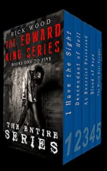 The Edward King Series Books 1 - 5: The Entire Paranormal Horror Series by [Wood, Rick]